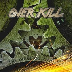 "Overkill- ""The Grinding Wheel"" (2017)"