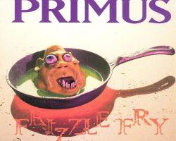 "Disco Inmortal: Primus- ""Frizzle Fry"" (1990)"