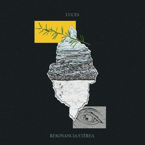 "Resonancia Etérea- ""Luces"" (2020)"