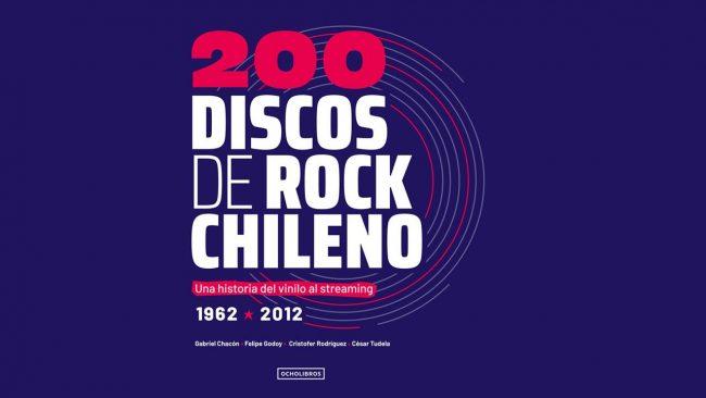 200 Discos de Rock Chileno: hablan los autores del libro que recopila 50 años de rock hecho en Chile