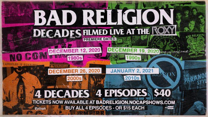 """""""Decades"""": mira los recientes shows temáticos completos de Bad Religion a través de cada una de sus décadas"""