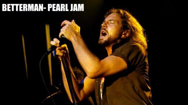 "Cancionero Rock: ""Betterman""- Pearl Jam (1994)"