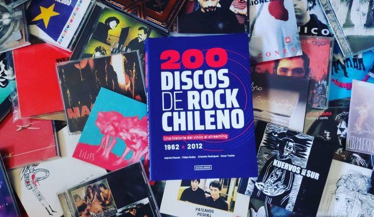 """""""200 Discos de Rock Chileno: Una historia del vinilo al streaming"""". Chacón, Godoy, Rodríguez y Tudela (2020)"""