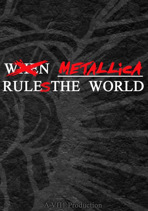 Rockumentales: Cuando Metallica gobernaba al mundo (VH1, 2005)