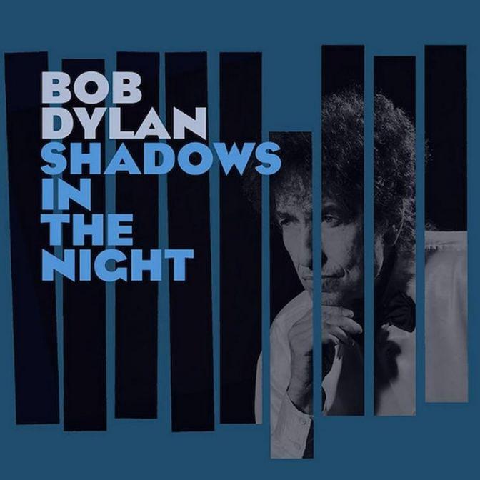 """Bob Dylan anuncia su nuevo disco de estudio: """"Shadows in the Night"""""""