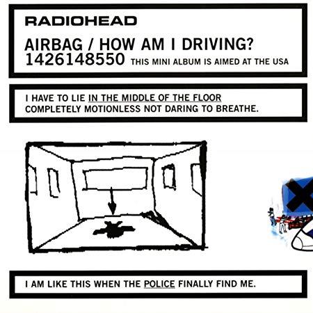"""Cancionero Rock: """"Airbag""""- Radiohead (1997)"""