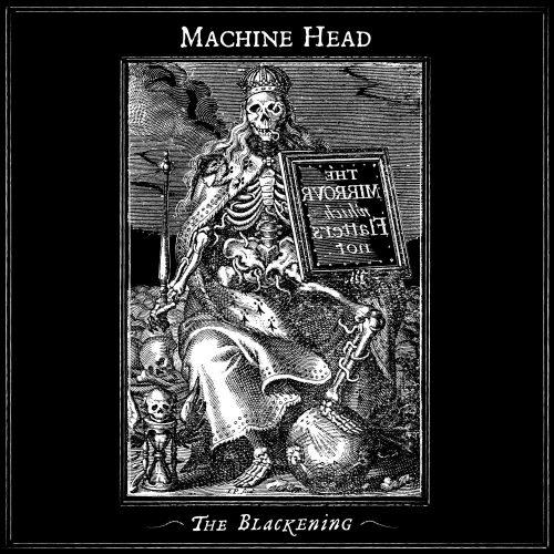 Disco Inmortal: Machine Head – The Blackening (2007)