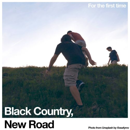 Black Country, New Road- For the First Time (2021)