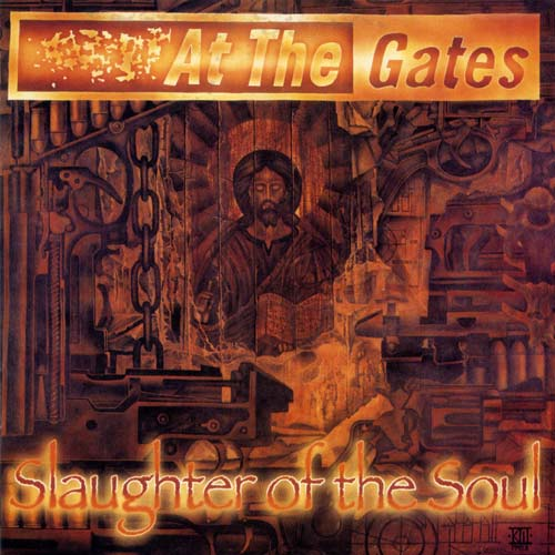 Disco Inmortal: At the Gates – Slaughter of the Soul (1995)