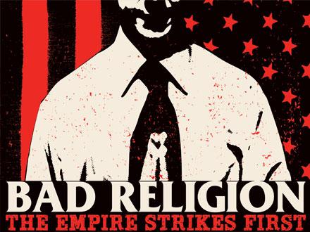 """""""The Empire Strikes First"""": la resistencia contra el imperio de Bad Religion"""