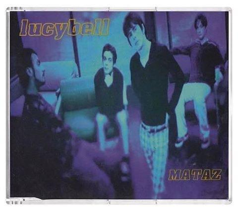 """Cancionero Rock: """"Mataz""""-Lucybell (1996)"""