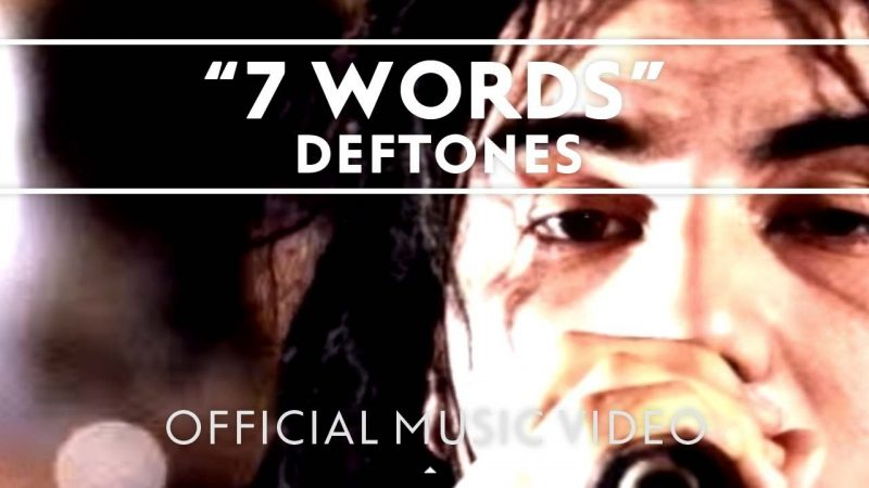 "Cancionero Rock: ""7 Words"" – Deftones (1995)"