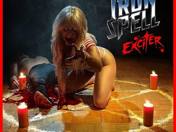 "Iron Spell estrena single promocional: escucha ""Exciter"""