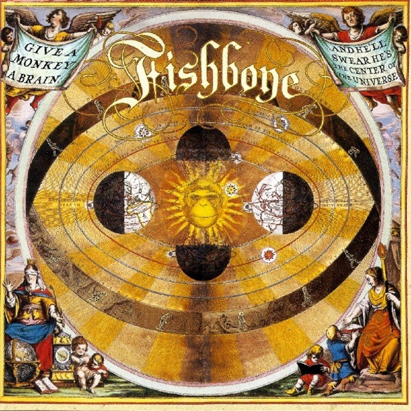 Disco Inmortal: Fishbone – Give a Monkey a Brain and He'll Swear He's the Center of the Universe (1993)