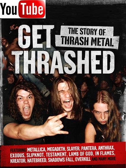 "Rockumentales: ""Get Thrashed: La Historia del Thrash Metal"""