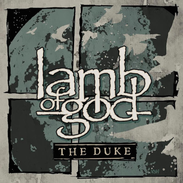 Escucha 'The Duke', la nueva canción de Lamb of God