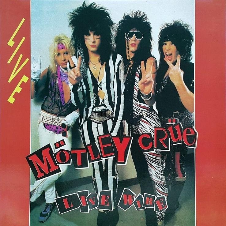 """Cancionero Rock: """"Live Wire"""" – Mötley Crüe (1982)"""