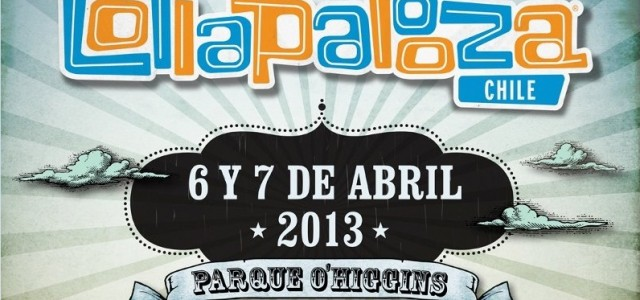 Lollapalooza 2013 anuncia fechas y venta de entradas