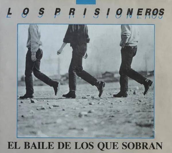 """Cancionero Rock: """"El baile de los que sobran"""" – Los Prisioneros (1986)"""