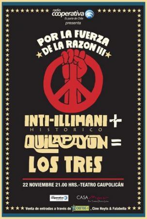Reseña Inti + Quila + Los Tres: La Música, una Sóla Razón