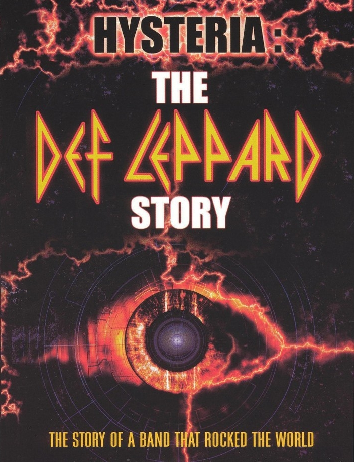 Def Leppard cinematográfico: Hysteria, la película - Nación Rock