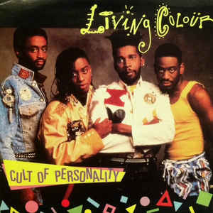 "Cancionero Rock: ""Cult of Personality""- Living Colour (1988)"