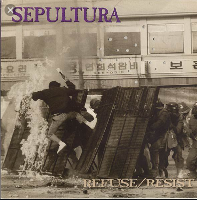 "Cancionero Rock: ""Refuse/Resist"" – Sepultura (1993)"