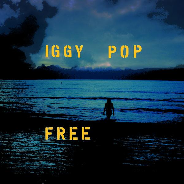 "Iggy Pop- ""Free"" (2019)"