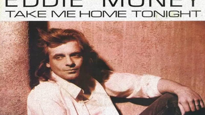 "Cancionero Rock: ""Take Me Home Tonight"" – Eddie Money (1986)"