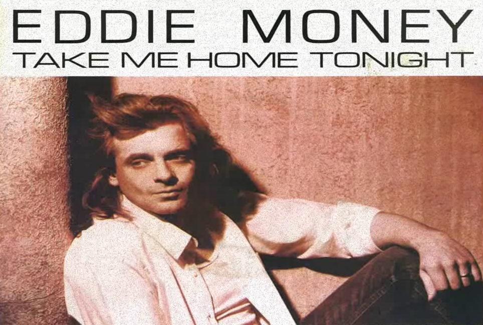 "Cancionero Rock: ""Take Me Home Tonight"" – Eddie Money (1986)"