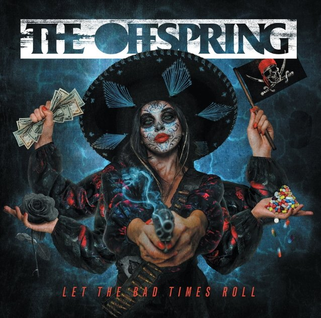 """The Offspring – """"Let The Bad Times Roll"""" (2021)"""