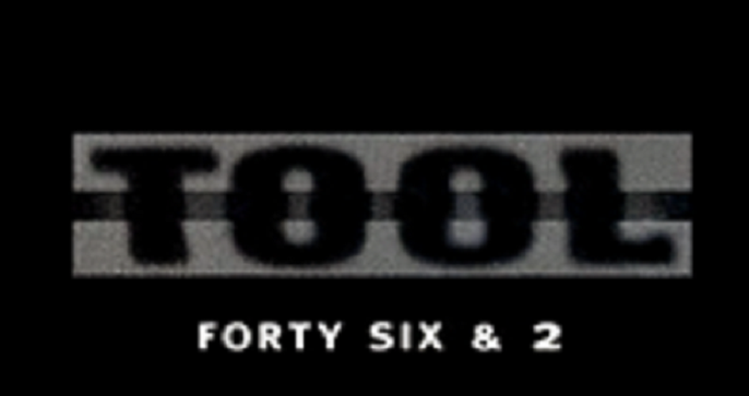 "Cancionero Rock: ""Forty Six & Two""-Tool (1996)"