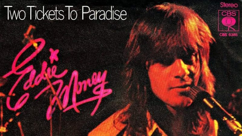 "Cancionero Rock: ""Two Tickets to Paradise"" – Eddie Money (1977)"