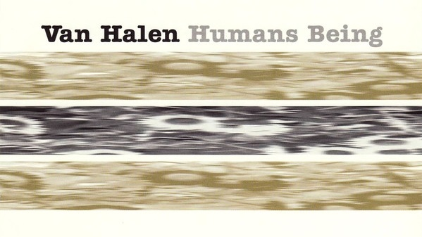 """Cancionero Rock: """"Humans Being"""" – Van Halen (1996)"""