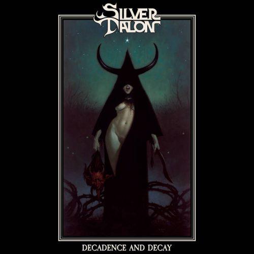 Silver Talon: Decadence and Decay (2021)