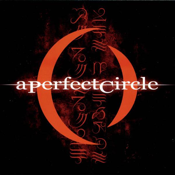 Disco Inmortal: A Perfect Circle – Mer de Noms (2000)