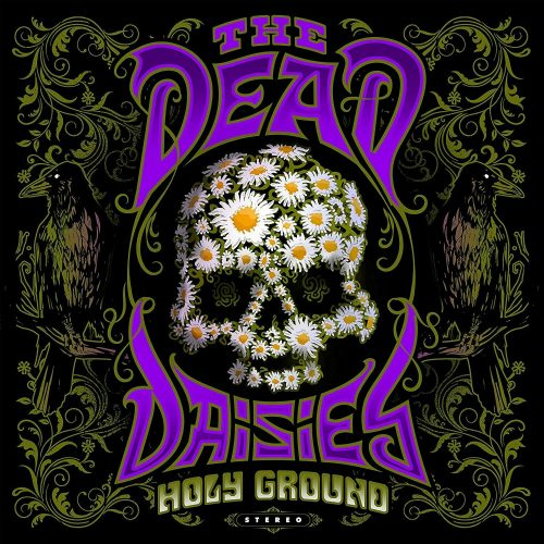 "The Dead Daisies: ""Holy Ground"" (2021)"