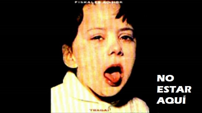 "Cancionero Rock: ""No estar aquí"" – Fiskales Ad-Hok (1995)"