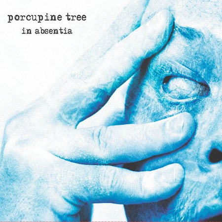 """Disco Inmortal: Porcupine Tree """"In Absentia"""" (2002)"""