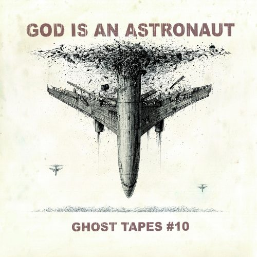 """God Is An Astronaut- """"Ghost Tapes #10"""" (2021)"""