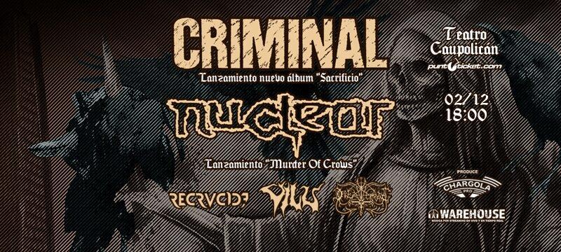 Preparan potente jornada de metal con Criminal y Nuclear en Teatro Caupolicán