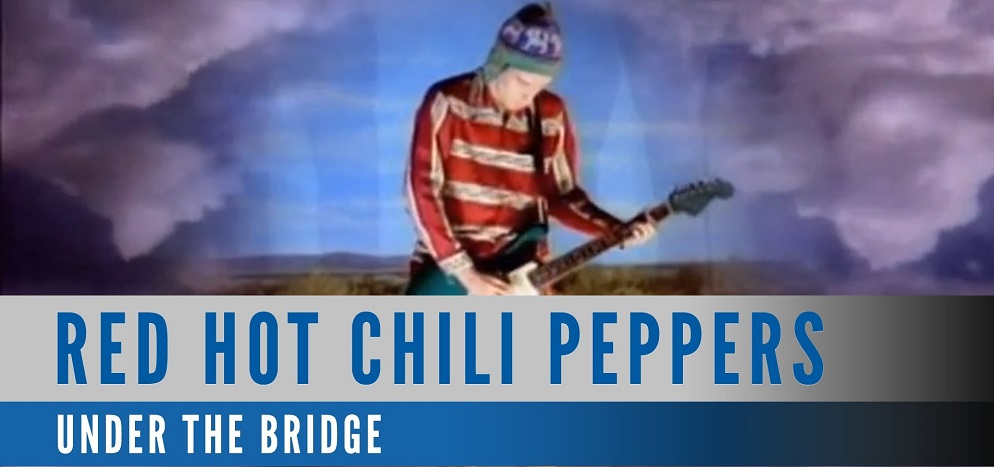 "Cancionero Rock: ""Under the Bridge"" – Red Hot Chili Peppers (1991)"
