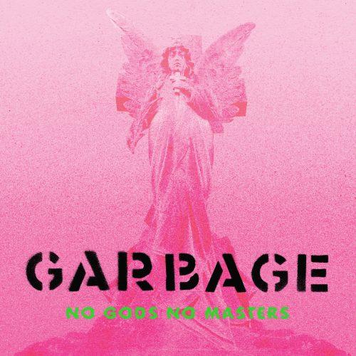 Garbage-No Gods No Masters (2021)