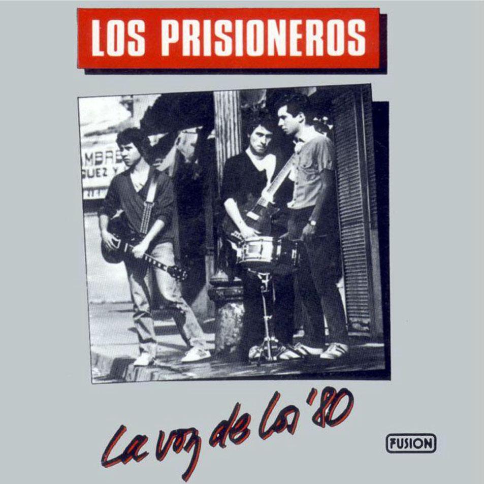 Disco Inmortal: Los Prisioneros – La Voz de los '80 (1984)