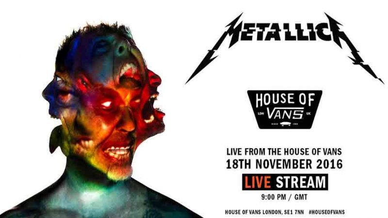 #MetallicaMondays: Metallica transmitirá hoy el House of Vans en Inglaterra de 2016