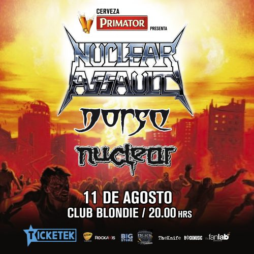 Metal Attack: Nuclear Assault + Dorso y Nuclear