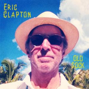 """Eric Clapton regresa con un nuevo álbum de estudio: """"Old Sock"""""""