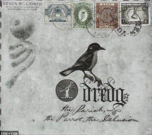 "Dredg- ""The Pariah, The Parrot, The Delusion"" (2009)"