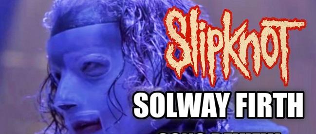 """Slipknot estrena segundo corte y video de su nuevo álbum, escucha """"Solway Firth"""""""