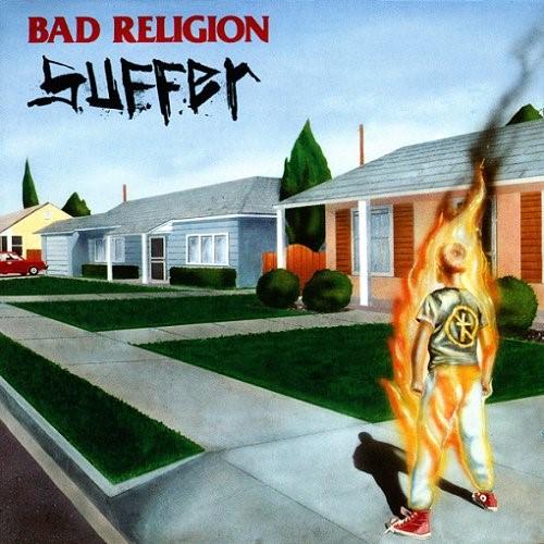 """Disco Inmortal: """"Suffer""""- Bad Religion (1988)"""